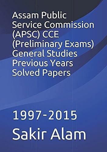 assam public service commission apsc cce preliminary exams rh amazon com Civil Services Preliminary Exam 2013 Exam Waived Defendant Bound