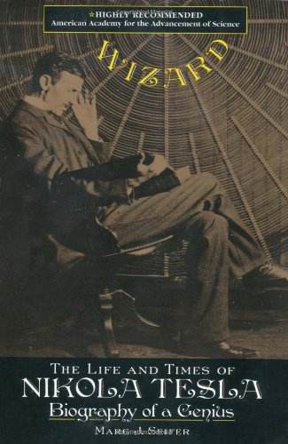 (Wizard: The Life and Times of Nikola Tesla : Biography of a Genius (Citadel Press Book))