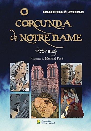O Corcunda de Notre Dame - Coleção Quadrinhos Nacional