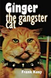 img - for Ginger the Gangster Cat book / textbook / text book