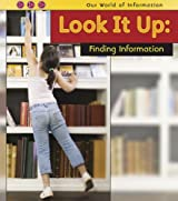 Look It Up: Finding Information