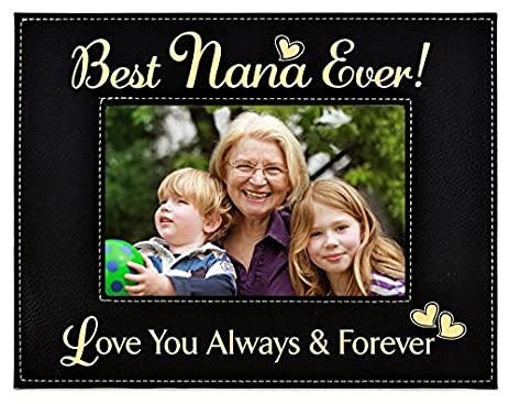 gift nana picture frame engraved leatherette frame best nana ever love - Nana Picture Frame