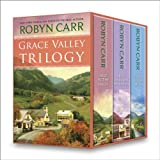 Grace Valley Trilogy: Deep in the Valley\Just Over the Mountain\Down by the River (A Grace Valley Novel)