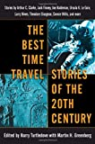 """The Best Time Travel Stories of the 20th Century Stories by Arthur C. Clarke, Jack Finney, Joe Haldeman, Ursula K. Le Guin,"" av Harry Turtledove"