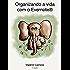 Organizando a vida com o Evernote