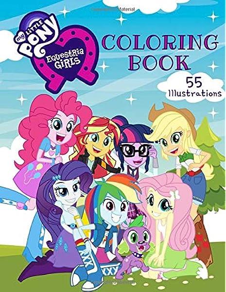 - My Little Pony Equestria Girls Coloring Book: 55 Exclusive Illustrations.:  Willnex, Serena: Amazon.sg: Books