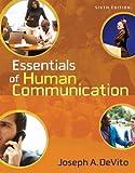 Essentials of Human Communication (6th Edition)
