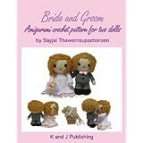 Bride and Groom, Amigurumi crochet pattern for two dolls