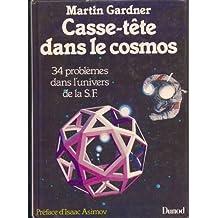 Casse-tete dans le cosmos 34 problèmes dans l'univers de la S.F.