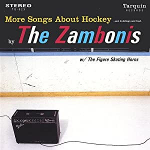 More Songs About Hockey Buildings & Food