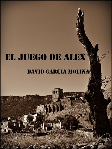 El juego de Alex por David García Molina