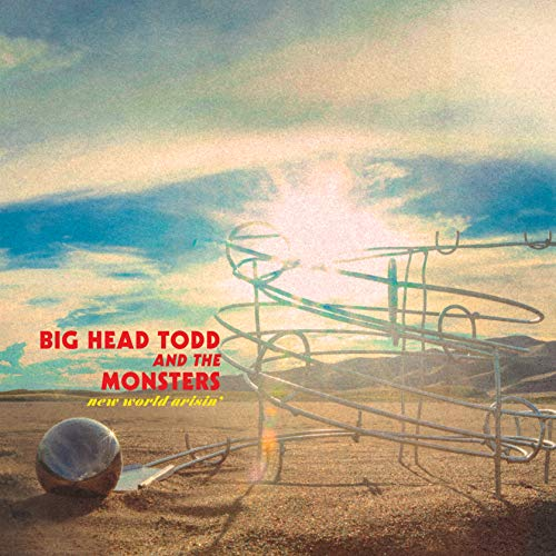 New World Arisin (Big Head Todd And The Monsters Albums)