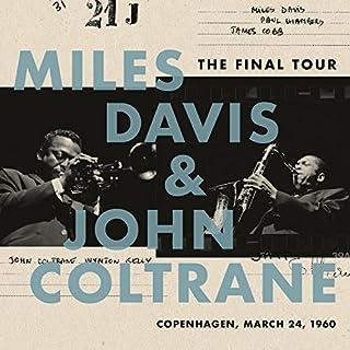 The Final Tour: Copenhagen, March 24, 1960 (Vinyl) by Miles Davis & John Coltrane (B077Z82BCF) | Amazon Products
