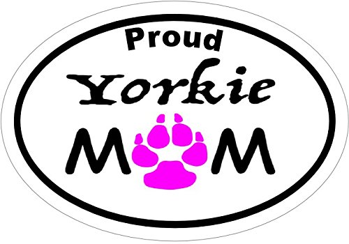[Proud YORKIE MOM - Pink Paw Oval Vinyl Decal Sticker - Great for Truck Car Bumper or Tumbler - Perfect Yorkshire Terrier Dog Fur Baby Mother Pet Owner Gift, Made in the] (Shock Treatment Costumes)