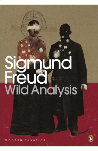 Wild Analysis (Penguin Modern Classics) (Introduction To Sigmund Freud Theory On Dreams)