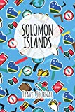 Solomon Islands Travel Journal: 6x9 Travel planner I Road trip planner I Dot grid journal I Travel notebook I Travel diary I Pocket journal I Gift for Backpacker