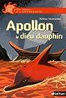 Petites histoires de la Mythologie : Apollon, le dieu dauphin par Montardre