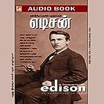 Edison: Kandupidipugalin Kadhanayagan | Ilandai Su Ramasamy