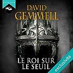 Le Roi sur le Seuil | David Gemmell