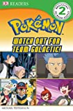 DK Reader Level 2 Pokemon: Watch Out for Team Galactic! (hc), BradyGames Staff, 0756686660