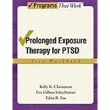 Prolonged Exposure Therapy for PTSD Teen Workbook: Teen Workbook (Treatments That Work)