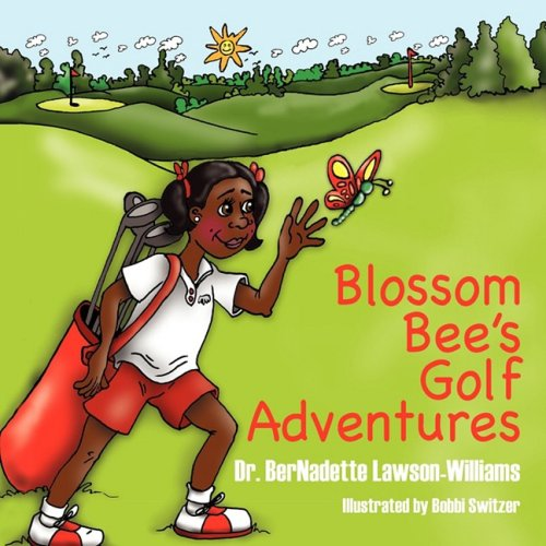 Blossom Bee's Golf Adventures