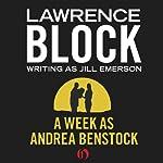 A Week as Andrea Benstock | Lawrence Block