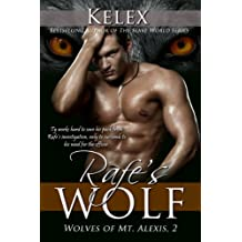 Rafe's Wolf (The Wolves of Mt. Alexis Book 2)