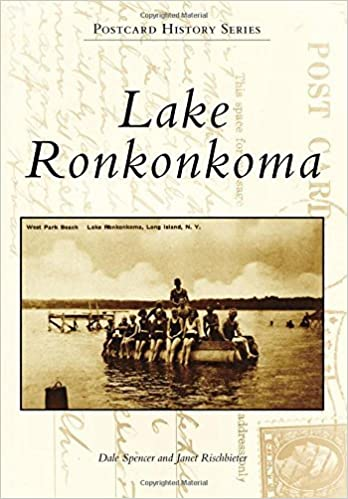 Book Lake Ronkonkoma (Postcard History Series) by Dale Spencer (2015-08-03)