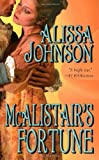 Mcalistair's Fortune (Leisure Historical Romance)
