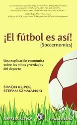 El futbol es asi (Futuros Clasicos) (Spanish Edition)