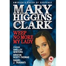 Mary Higgins Clark - Weep No More My Lady [DVD] [2004] by Kristin Scott-Thomas