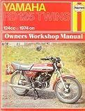 Haynes Yamaha RD125 Twins Owners' Workshop Manual, 1974 On, Shoemark, Pete, 0856963275