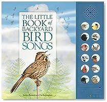 The Little Book Of Backyard Bird Songs Hardcover