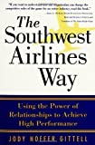 img - for The Southwest Airlines Way by Gittell, Jody Hoffer 1st (first) Edition [Paperback(2005)] book / textbook / text book