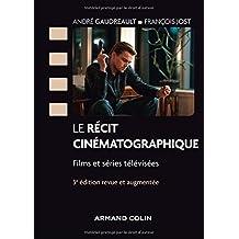 Le Récit Cinématographique: Films et Séries Télévisées 3e Éd.