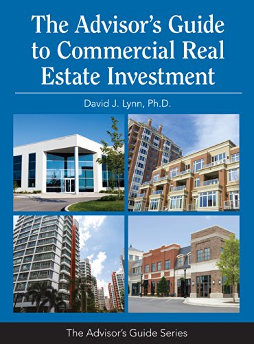 The Advisor's Guide to Commercial Real Estate Investment by National Underwriter Company