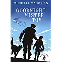 Goodnight Mister Tom (A Puffin Book)