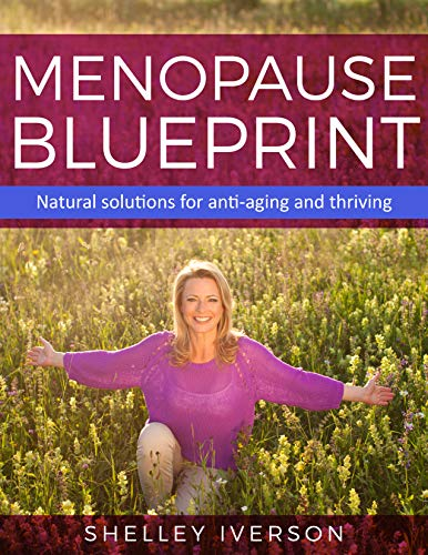 51sxI1ATlTL - Menopause Blueprint: Natural Solutions for anti-aging and thriving