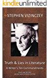 Truth and Lies in Literature, A Writer's Ten Commandments (Revised and Extended edition)