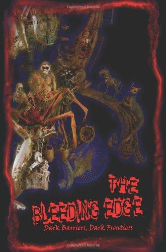 The Bleeding Edge: Dark Barriers, Dark Frontiers