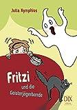 Fritzi und die Geisterjägerbande