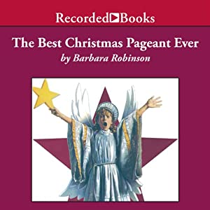 The Best Christmas Pageant Ever Audiobook