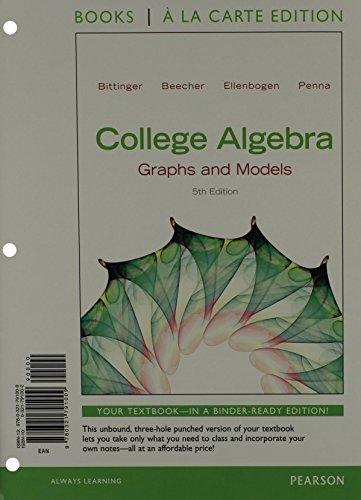 College Algebra: Graphs and Models, Books a la Carte Edition (5th Edition)