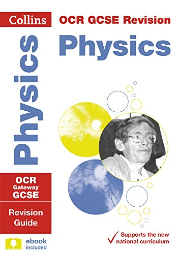Collins GCSE Revision and Practice: New 2016 Curriculum – OCR Gateway GCSE Physics: Revision Guide (Collins GCSE 9-1 Rev