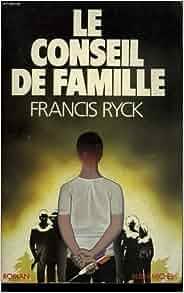 Le conseil de famille: Roman (French Edition): Francis