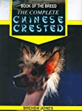 The Complete Chinese Crested (Book of the Breed)