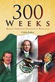 300 Weeks, Carlos Luken, 1436348641