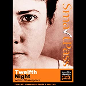 SmartPass Audio Education Study Guide to Twelfth Night (Unabrdged, Dramatised) Audiobook