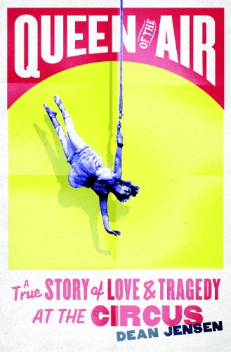 ?INSTALL? Queen Of The Air: A True Story Of Love And Tragedy At The Circus. Brasil Rights fields Junio course
